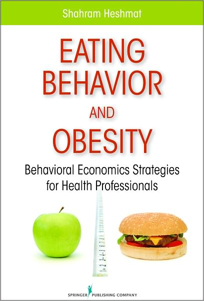 Eating Behavior and Obesity: Behavioral Economics Strategies for Health Professionals free download