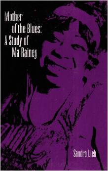 Mother of the Blues: A Study of Ma Rainey free download
