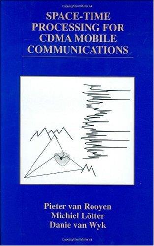 Space-Time Processing for CDMA Mobile Communications free download