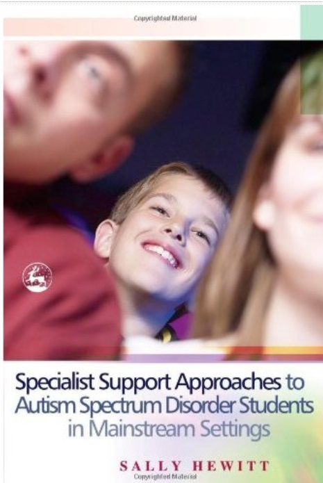 Specialist Support Approaches to Autism Spectrum Disorder Students in Mainstream Settings free download