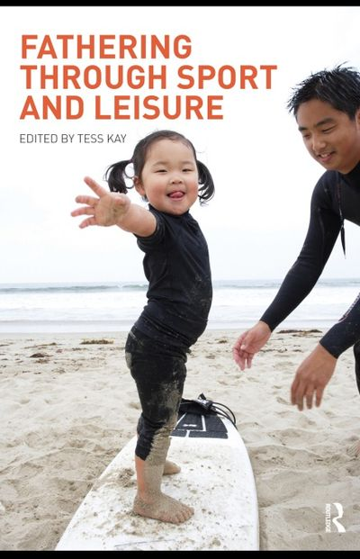 Fathering Through Sport and Leisure free download