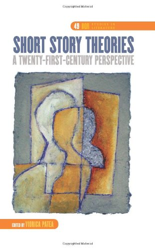 Short Story Theories: A Twenty-First-Century Perspective free download