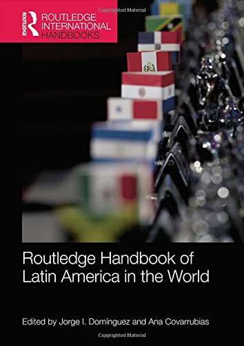 Routledge Handbook of Latin America in the World free download