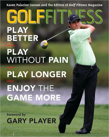 Golf Fitness: Play Better, Play Without Pain, Play Longer, and Enjoy the Game More free download
