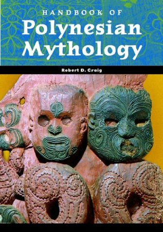 Handbook of Polynesian Mythology (World Mythology) free download