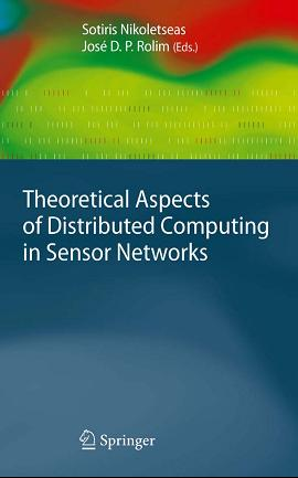 Theoretical Aspects of Distributed Computing in Sensor Networks free download