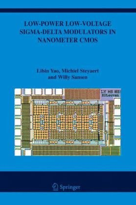 Low-Power Low-Voltage Sigma-Delta Modulators in Nanometer CMOS free download