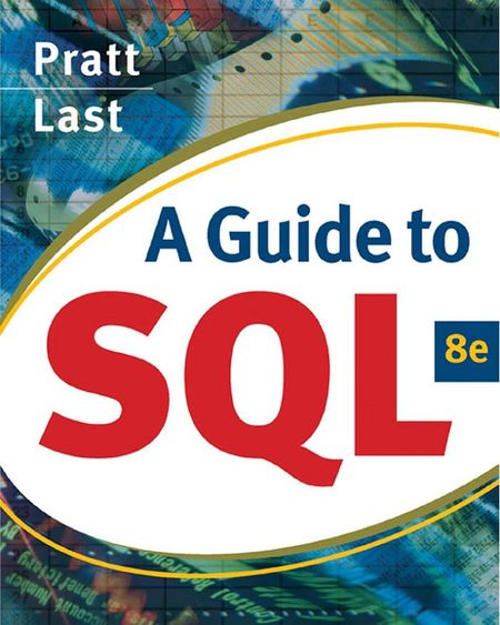 A Guide to SQL, 8 Edition free download