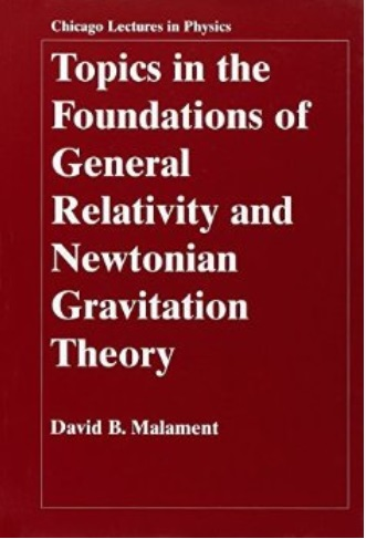 Topics in the Foundations of General Relativity and Newtonian Gravitation Theory free download