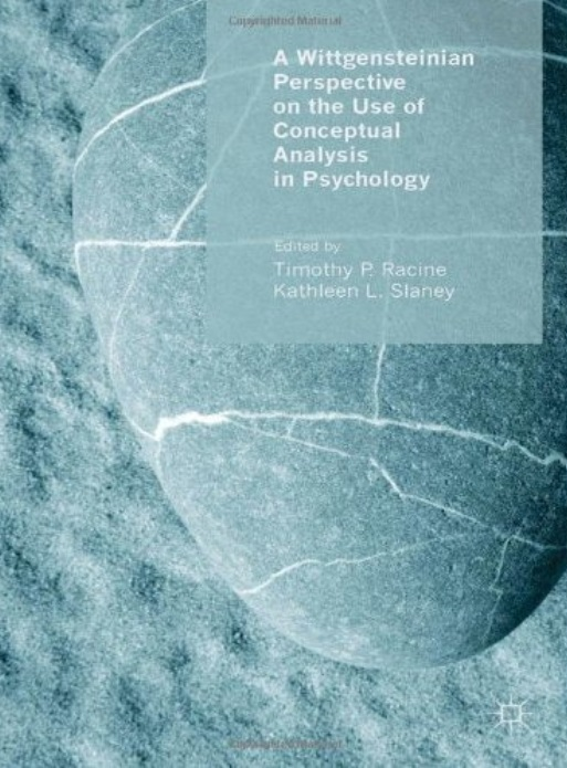 A Wittgensteinian Perspective on the Use of Conceptual Analysis in Psychology free download