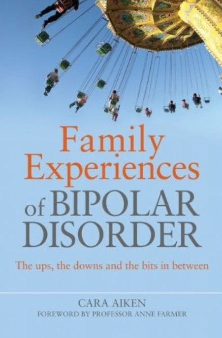 Family Experiences of Bipolar Disorder: The Ups, The Downs and the Bits in Between free download