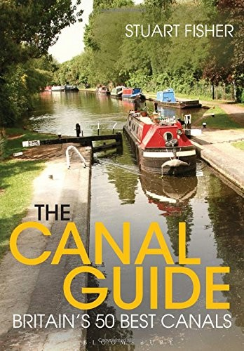 The Canal Guide: Britain's 50 Best Canals free download