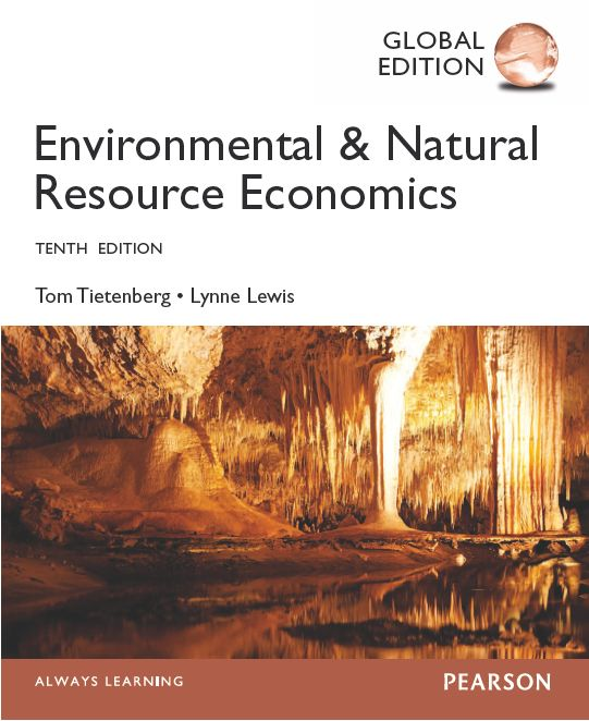 Environmental & Natural Resource Economics, 10th Edition free download