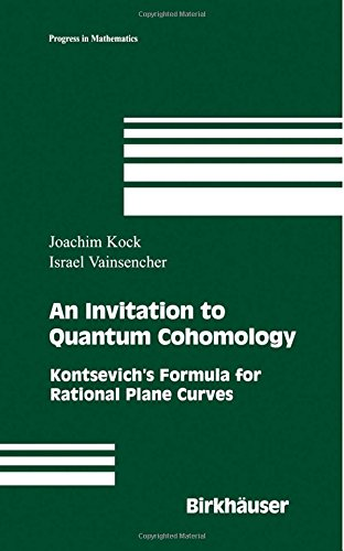 An Invitation to Quantum Cohomology: Kontsevich's Formula for Rational Plane Curves free download