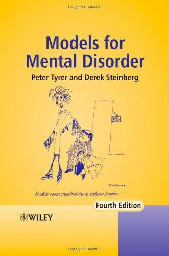 Models for Mental Disorder: Conceptual Models in Psychiatry (4th edition) free download
