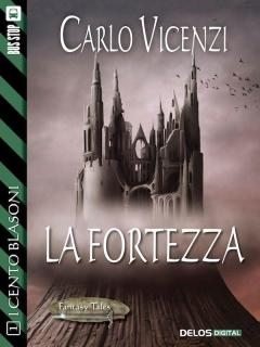 Carlo Vicenzi - I Cento Blasoni 01. La fortezza free download