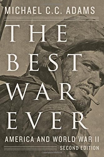 The Best War Ever: America and World War II, Second Edition free download