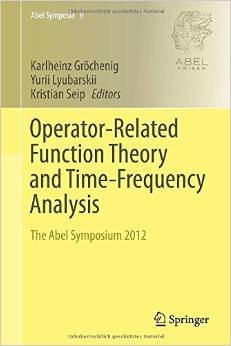 Operator-Related Function Theory and Time-Frequency Analysis: The Abel Symposium 2012 free download
