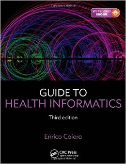 Guide to Health Informatics, Third Edition free download