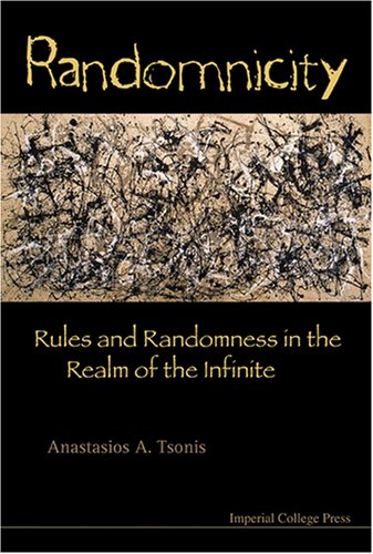 Randomnicity: Rules and Randomness in the Realm of the Infinite free download
