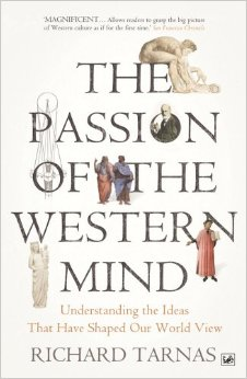 The Passion Of The Western Mind: Understanding the Ideas That Have Shaped Our World free download