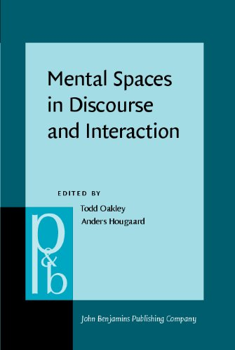 Mental Spaces in Discourse and Interaction free download