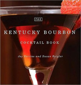 The Kentucky Bourbon Cocktail Book free download