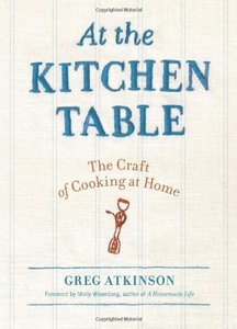 At the Kitchen Table: The Craft of Cooking at Home free download