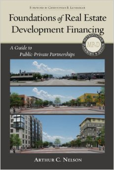 Foundations of Real Estate Development Financing: A Guide to Public-Private Partnerships, 2 edition free download