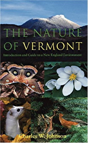 The Nature of Vermont: Introduction and Guide to a New England Environment (Green Mountain Power Books) free download