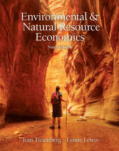 Environmental & Natural Resources Economics (9th Edition) free download