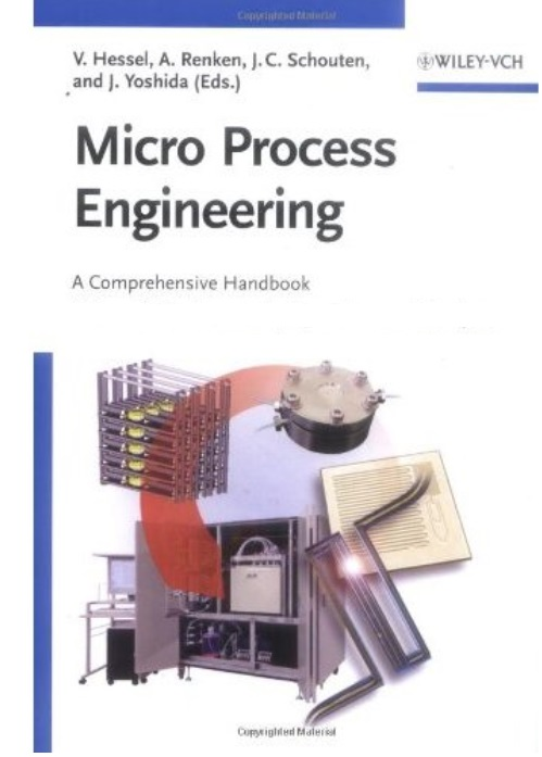 Micro Process Engineering: A Comprehensive Handbook free download