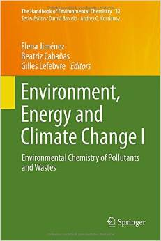 Environment, Energy and Climate Change I: Environmental Chemistry of Pollutants and Wastes free download