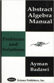 Abstract Algebra Manual: Problems and Solutions free download