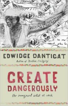 Create Dangerously: The Immigrant Artist at Work free download