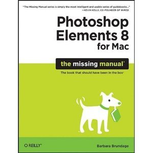 Photoshop Elements 8 for Mac: The Missing Manual free download