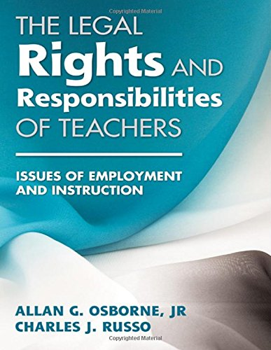 The Legal Rights and Responsibilities of Teachers: Issues of Employment and Instruction free download