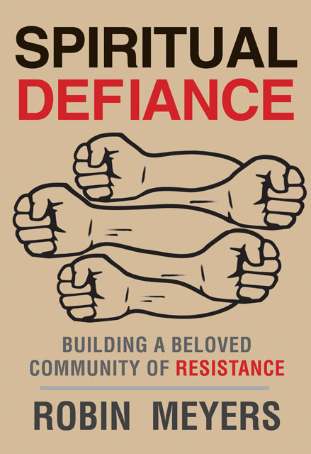 Spiritual Defiance: Building a Beloved Community of Resistance free download