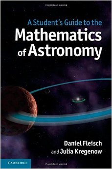 A Student's Guide to the Mathematics of Astronomy free download
