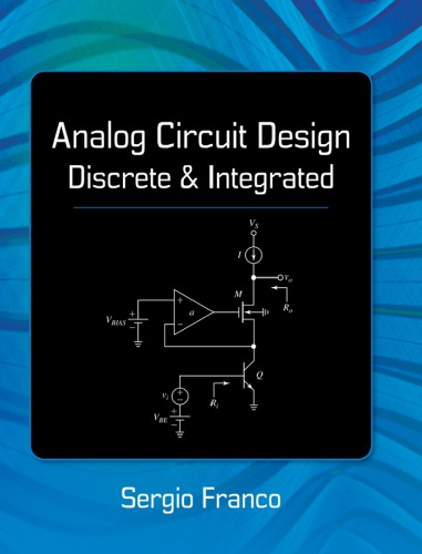 Analog Circuit Design: Discrete & Integrated free download