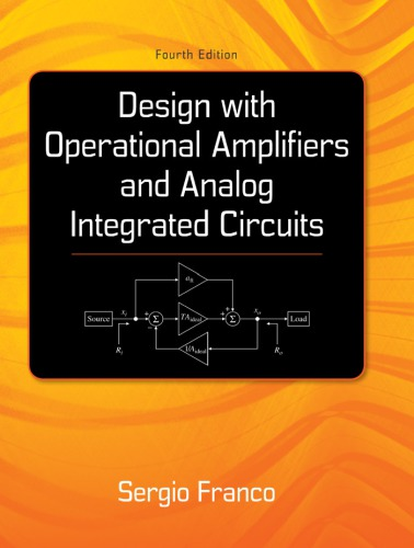 Design With Operational Amplifiers And Analog Integrated Circuits, 4 edition free download