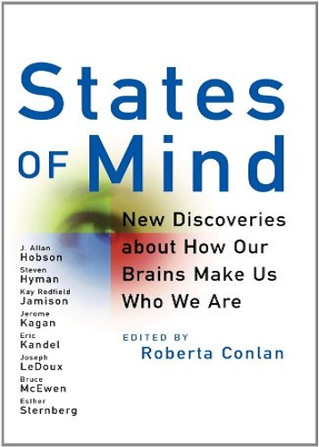 States of Mind: New Discoveries About How Our Brains Make Us Who We Are free download