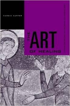 The Art of Healing: Painting for the Sick and the Sinner in a Medieval Town free download