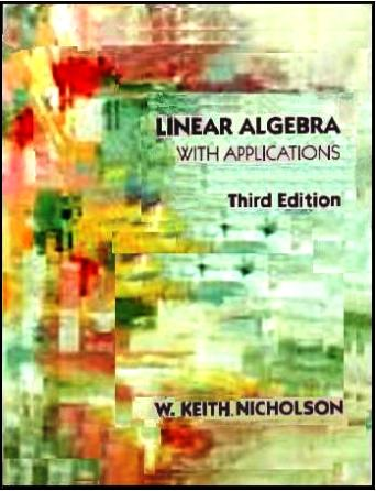 Linear Algebra With Applications (Scan) by W. Keith Nicholson free download