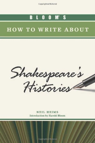 Bloom's How to Write About Shakespeare's Histories free download