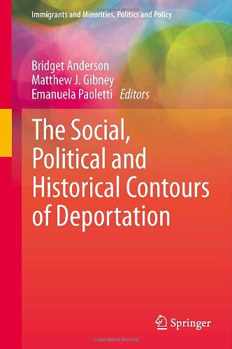 The Social, Political and Historical Contours of Deportation free download