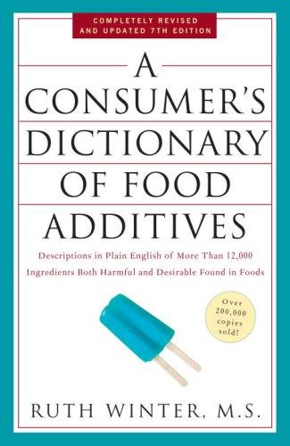 A Consumer's Dictionary of Food Additives (7th edition) free download