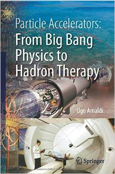 Particle Accelerators: From Big Bang Physics to Hadron Therapy free download