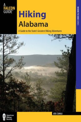 Hiking Alabama: A Guide to the State's Greatest Hiking Adventures free download