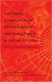 Exploring Globalization Opportunities and Challenges in Social Studies: Effective Instructional Approaches free download